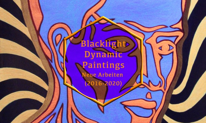 Blacklight Dynamic Paintings – Neue Arbeiten 2016-